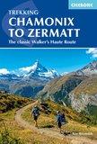Cicerone - Chamonix to Zermatt_