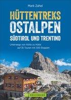 Bruckmann - Hüttentreks Ostalpen - Südtirol und Trentino