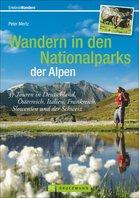 Bruckmann - Wandern in den Nationalparks der Alpen