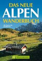 Bruckmann - Das neue Alpen Wanderbuch