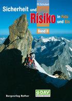 Rother - Sicherheit und Risiko in Fels und Eis Band II
