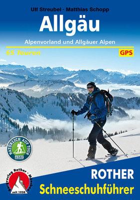 Rother - Schneeschuhführer Allgäu