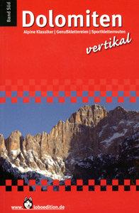 Lobo-edition - Dolomiten Vertikal Band Süd