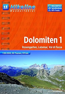 Hikeline - Wanderführer Dolomiten 1