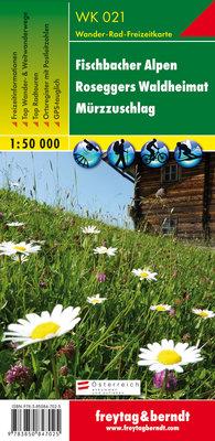 F&B - WK 021 Fischbacher Alpen-Roseggers Waldheimat-Mürzzuschlag