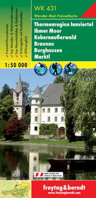 F&B - WK 431 Thermenregion Innviertel-Ibmer Moor-Kobernaußerwald-Braunau-Burghausen-Marktl