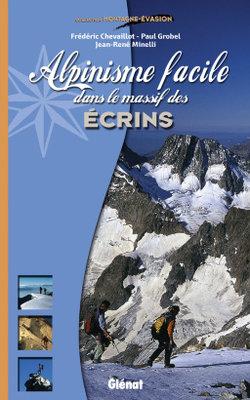 Glenat - Alpinisme facile dans le massif des Ecrins