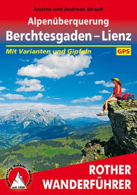 Rother - Alpenüberquerung Berchtesgaden - Lienz