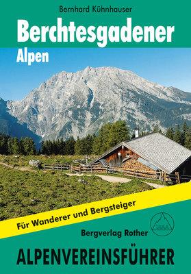 Rother - Alpenvereinsführer Berchtesgadener Alpen alpin