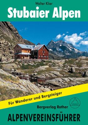 Rother - Alpenvereinsführer Stubaier Alpen alpin