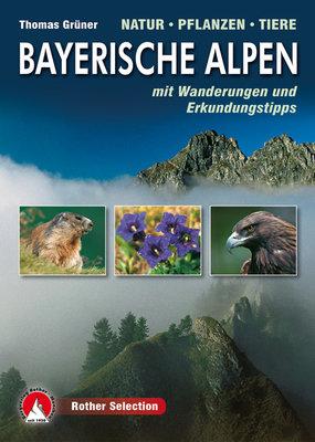 Rother - Bayerische Alpen Natur - Pflanze - Tiere