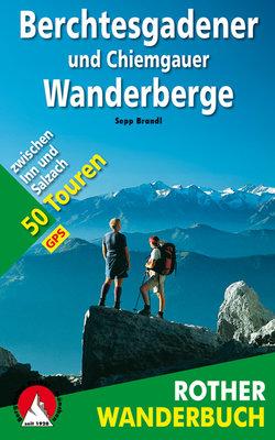 Rother - Berchtesgadener und Chiemgauer Wanderberge wb