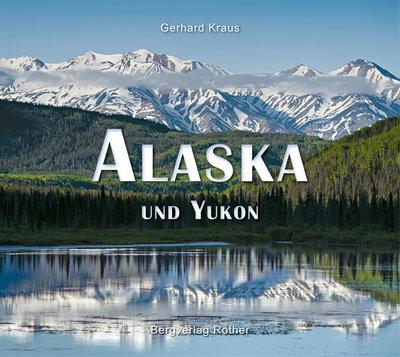 Rother - Bildband Alaska und Yukon