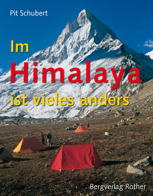 Rother - Bildband Im Himalaya ist vieles anders