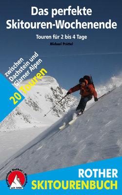 Rother - Das perfekte Skitouren-Wochenende