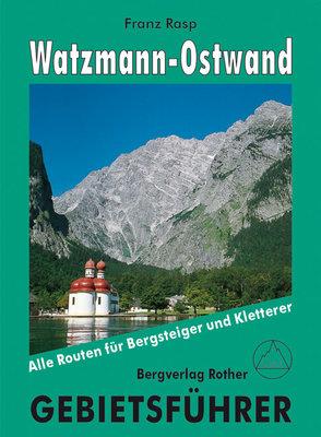 Rother - Gebiets- und Auswahlführer Watzmann-Ostwand