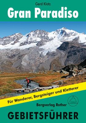 Rother - Gebietsführer Gran Paradiso