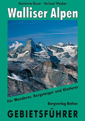 Rother - Gebietsführer Walliser Alpen