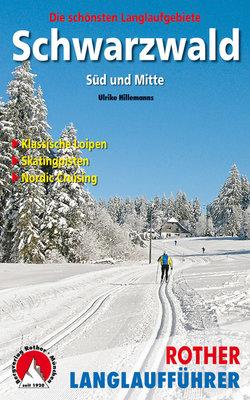 Rother - Langlaufführer Schwarzwald Süd und Mitte
