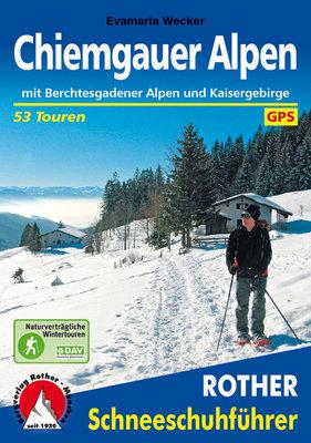 Rother - Schneeschuhführer Chiemgauer Alpen