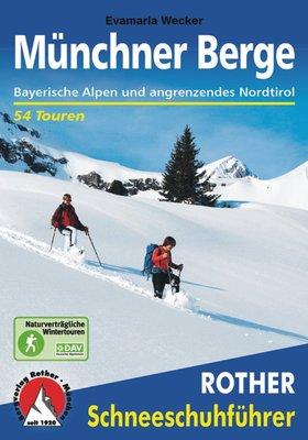 Rother - Schneeschuhführer Münchner Berge