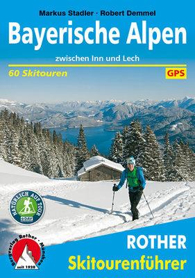 Rother - Skitourenführer Bayerische Alpen