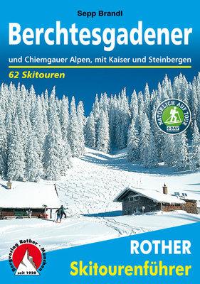 Rother - Skitourenführer Berchtesgadener und Chiemgauer Alpen