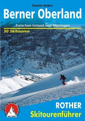 Rother - Skitourenführer Berner Oberland