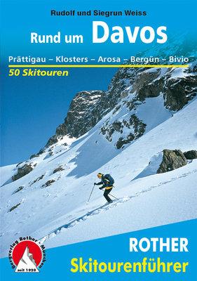 Rother - Skitourenführer Rund um Davos
