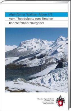 SAC - Alpinführer Walliser Alpen 4/5