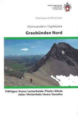 SAC - Alpinwandern / Gipfelziele Graubünden Nord