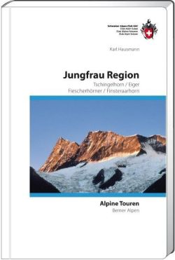 SAC - Clubführer Berner Alpen 4 - Jungfrau Region