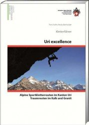 SAC - Kletterführer Uri excellence