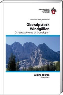SAC - Urner Alpen Ost 1 - Oberalpstock / Windgällen