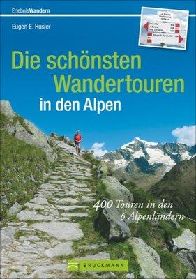 Bruckmann - Die schönsten Wandertouren in den Alpen