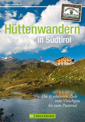 Bruckmann - Hüttenwandern in Südtirol