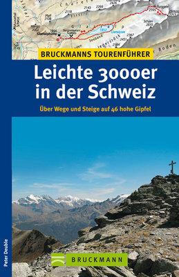 Bruckmann - Leichte 3000er in der Schweiz