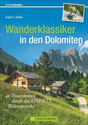 Bruckmann - Wanderklassiker in den Dolomiten