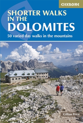 Cicerone - Shorter walks in the Dolomites