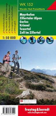 F&B - WK 152 Mayrhofen-Zillertaler Alpen-Gerlos-Krimml-Tuxertal-Zell im Zillertal