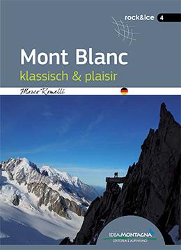 Idea Montagna - Mont Blanc: klassisch & plaisir