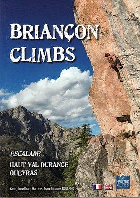 Escalade en Brianconnais, Haut Val Durance, Queyras