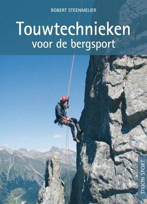 Robert Steenmeijer - Touwtechnieken voor de bergsport