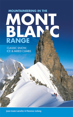 Vertebrate - Mountaineering in the Mont Blanc Range