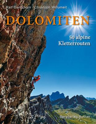 Rother - Bildband Dolomiten - 50 alpine Kletterrouten