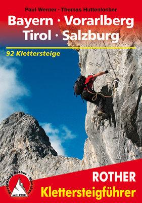 Rother - Klettersteige Bayern - Vorarlberg - Tirol - Salzburg