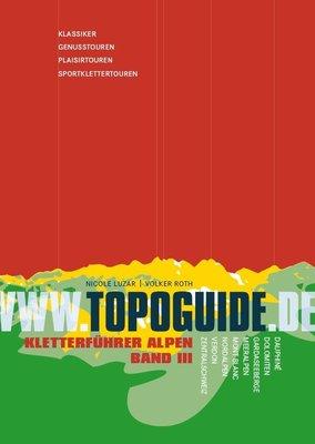 Topoguide - Kletterführer Alpen Band III