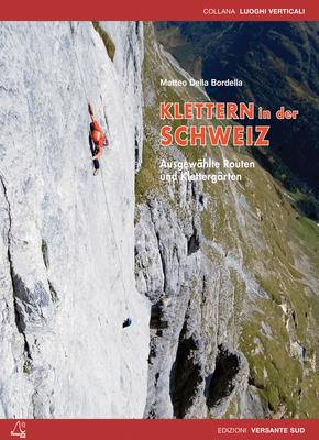 Versante Sud - Klettern in der Schweiz
