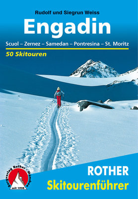 Rother - Skitourenführer Engadin