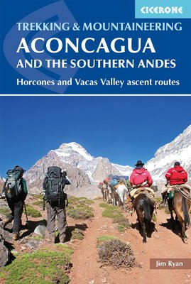 Cicerone - Aconcagua and the Southern Andes